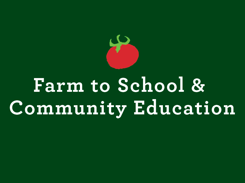 Farm to School and Community Education